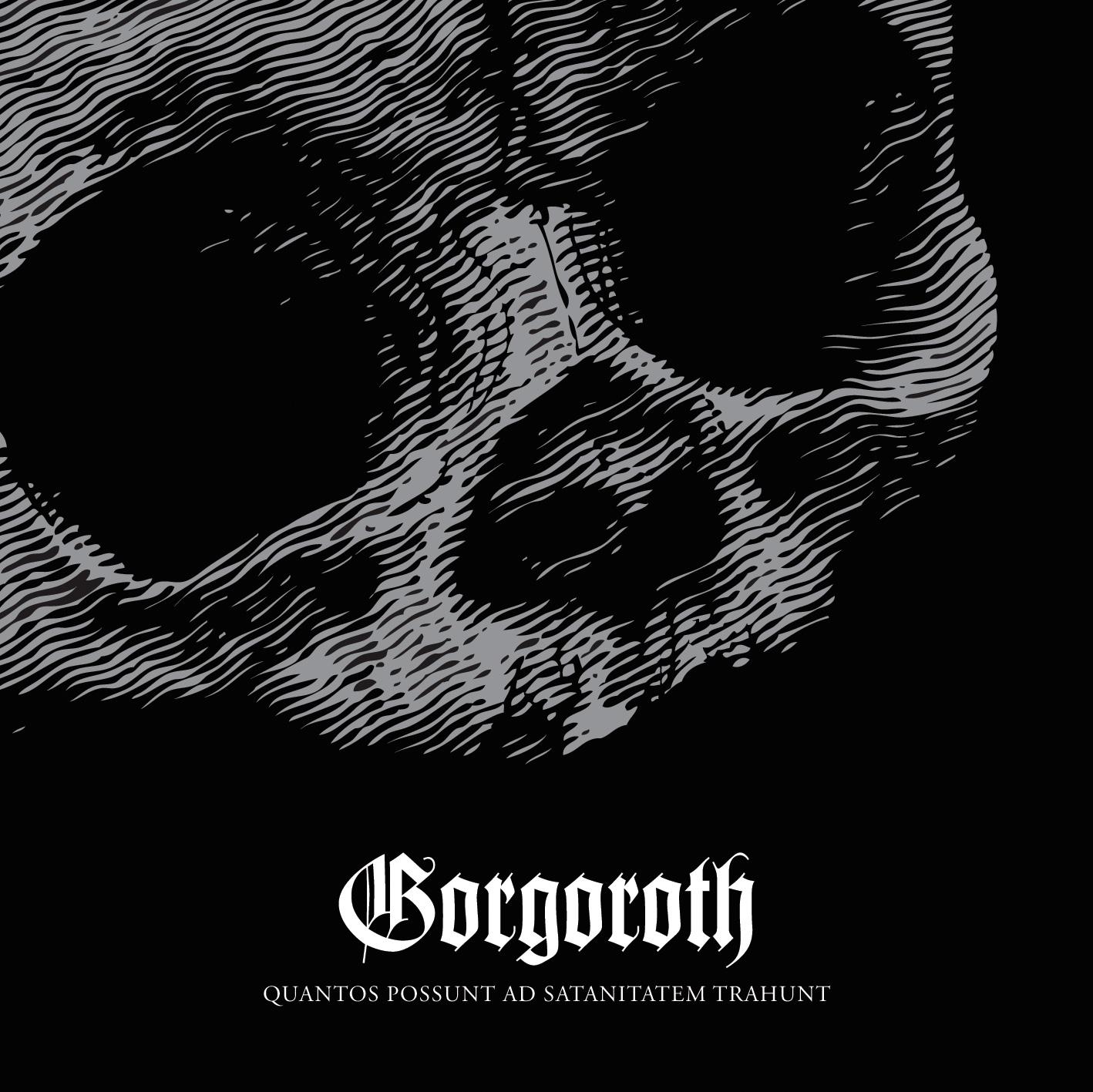 Gorgoroth – Quantos Possunt Ad Satanitatem Trahunt Review