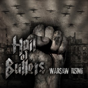 Hail_Of_Bullets_-_Warsaw_Rising_artwork