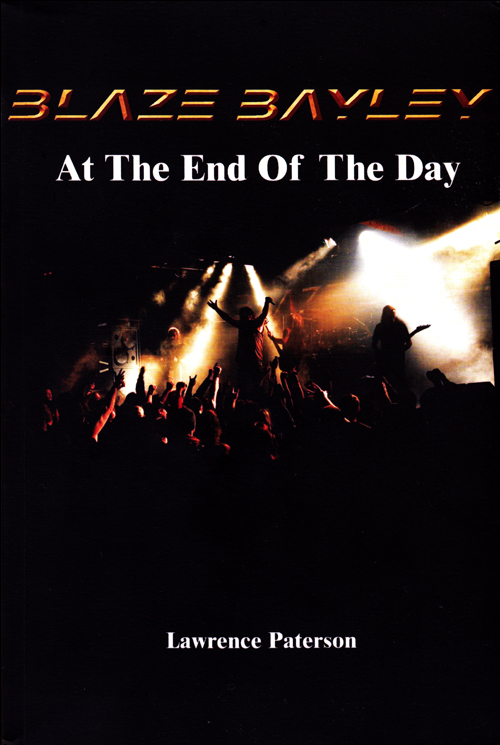 Blaze Bayley: At the End of the Day – Lawrence Paterson (Book Review)