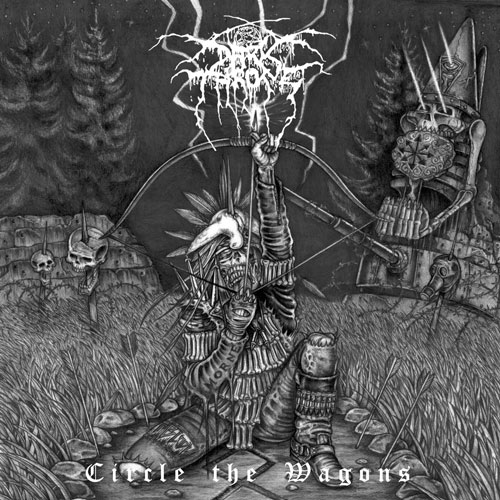 Darkthrone – Circle the Wagons Review