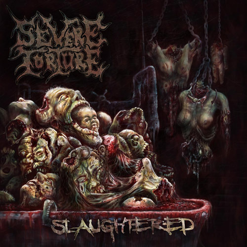 Severe Torture – Slaughtered Review