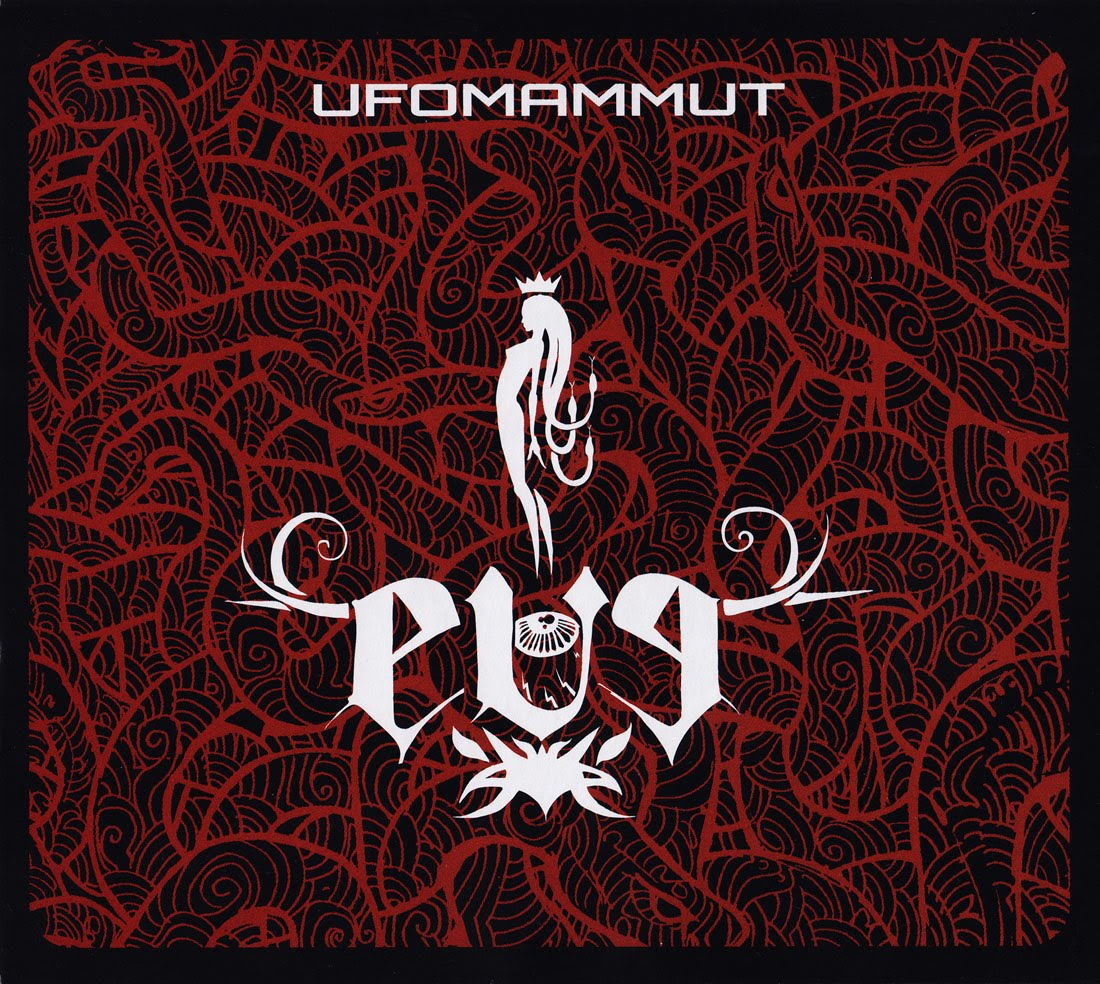 Things You Might Have Missed 2010: Ufomammut – Eve