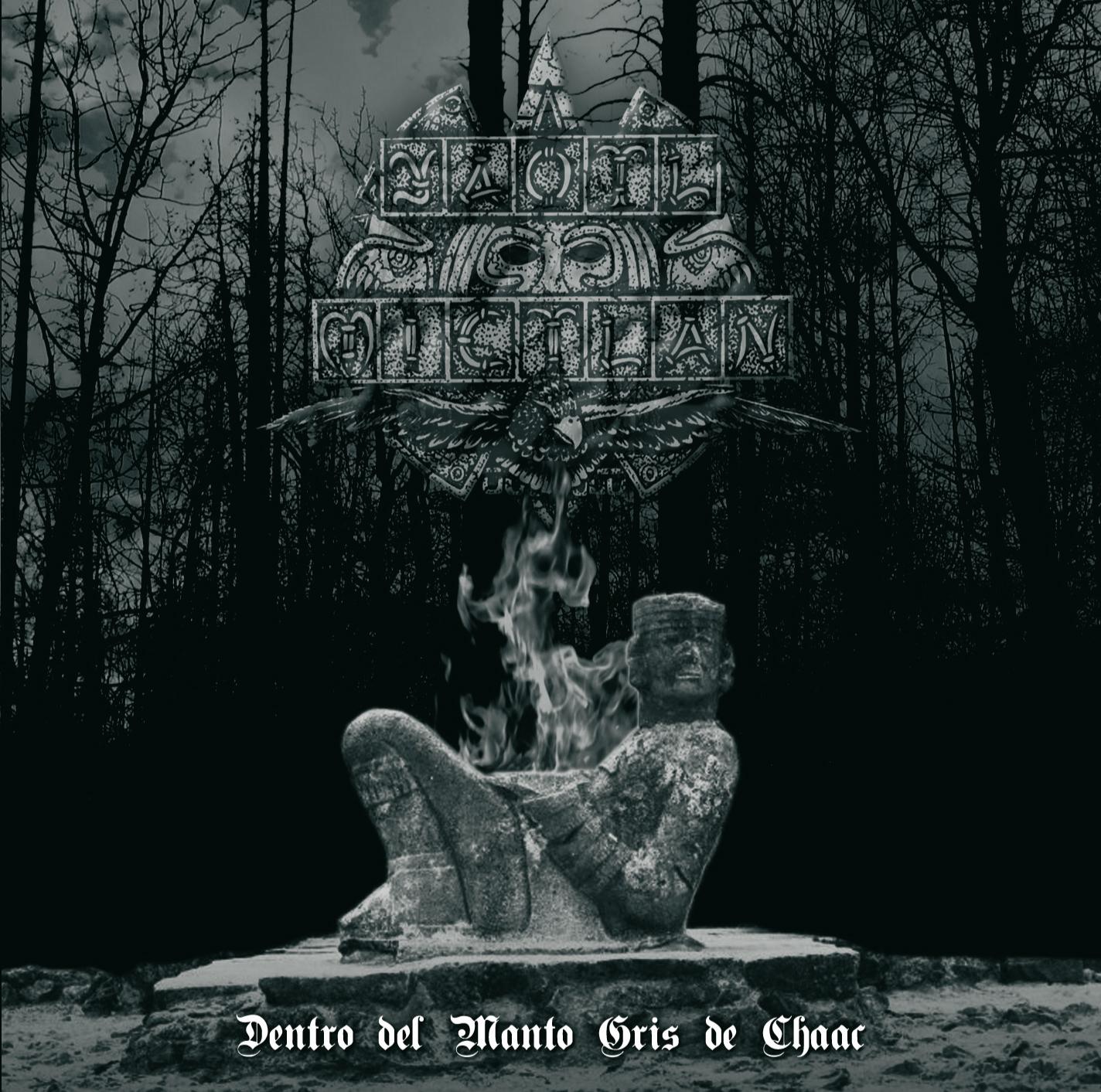 Yaotl Mictlan – Dentro del Manto Gris de Chaac Review