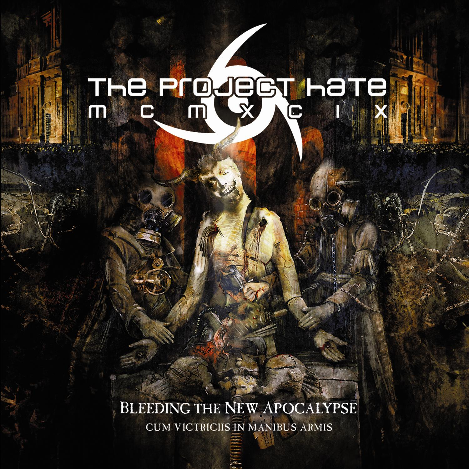 The Project Hate MCMXCIX – Bleeding the New Apocalypse (Cum Victriciis in Manibus Armis) Review