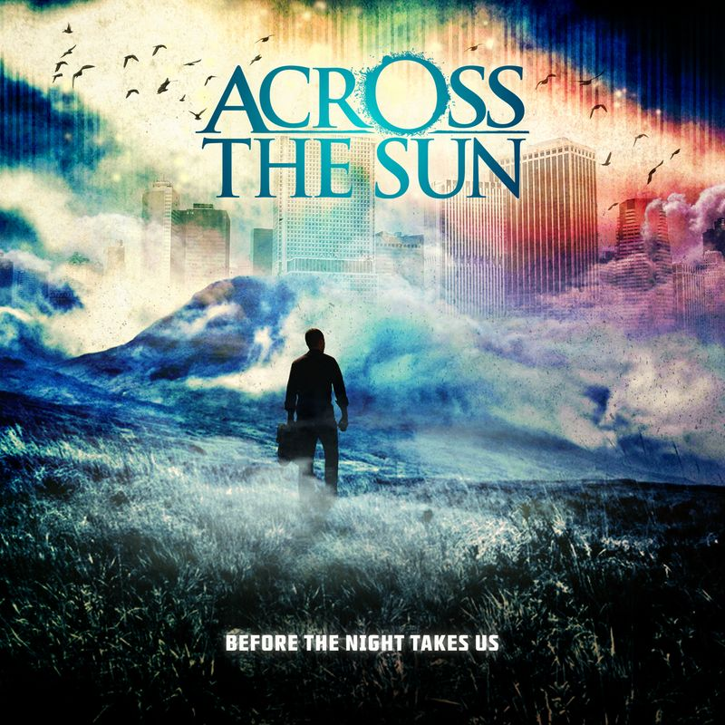 Across the Sun – Before the Night Takes Us Review