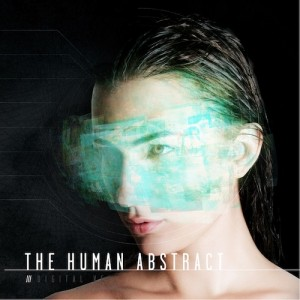 The Human Abstract - Digital Veil