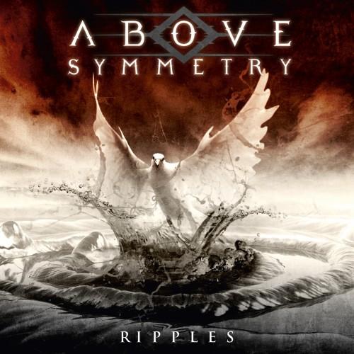 Above Symmetry - Ripples