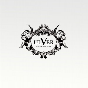 Ulver - War of Roses