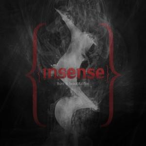 Insense – Burn in Beautiful Fire Review