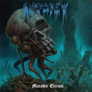 Autopsy – Macabre Eternal Review