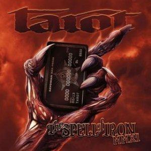 Tarot – Spell of Iron MMXI