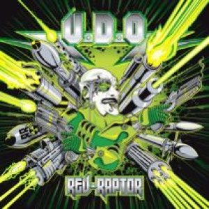 U.D.O – Rev-Raptor Review