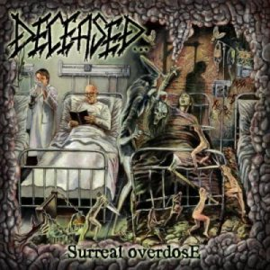 Angrily Unreviewed: Deceased – Surreal Overdose