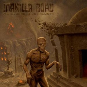 Manilla Road – Playground of the Damned Review