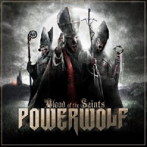 Powerwolf – Blood of the Saints Review