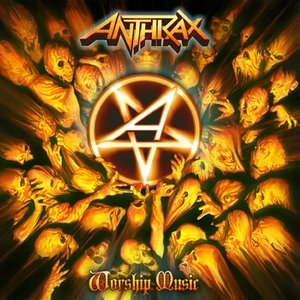 Anthrax – Worship Music Review