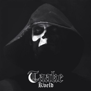 Taake - Kveld EP - Limited to 300