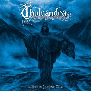 Thulcandra – Under a Frozen Sun Review