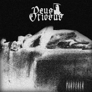 Deus Otiosus - Murderer