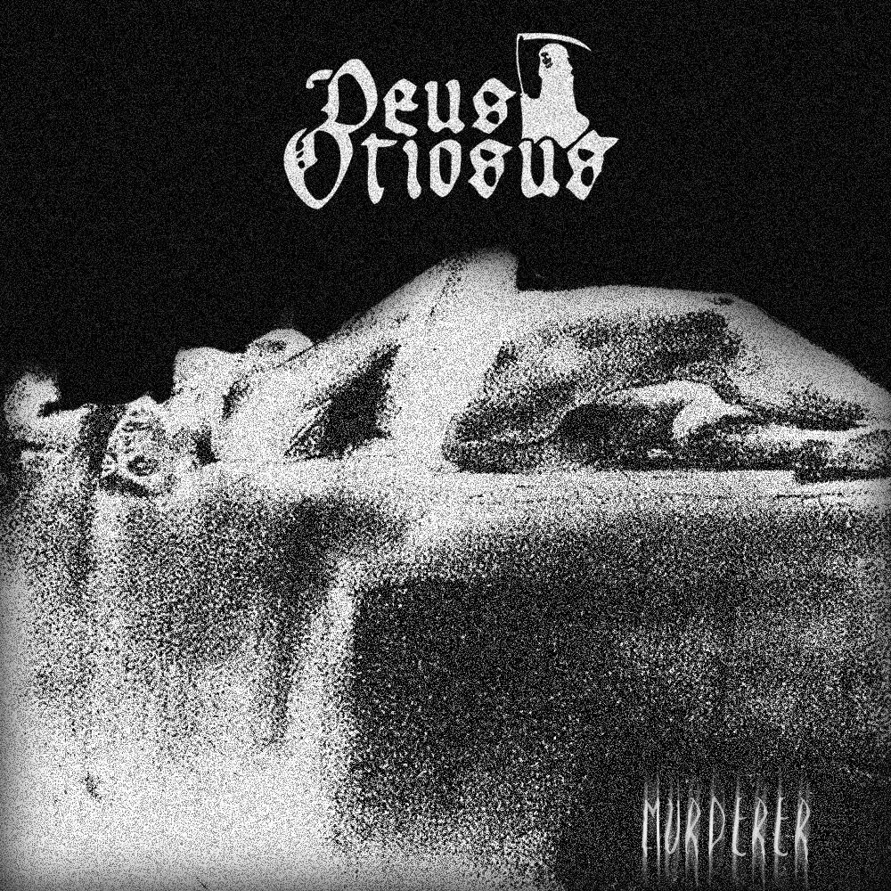 Deus Otiosus – Murderer Review