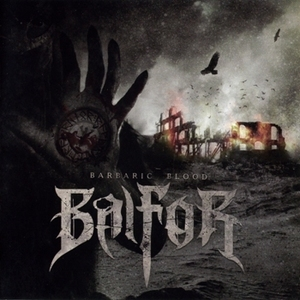 Things You Might Have Missed 2011: Balfor – Barbaric Blood