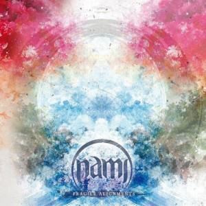 Nami - Fragile Alignments