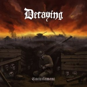 Decaying – Encirclement Review