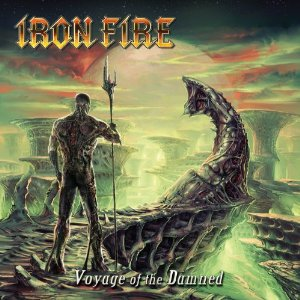 Iron Fire – Voyage of the Damned Review