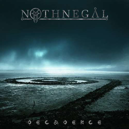 Nothnegal – Decadence Review