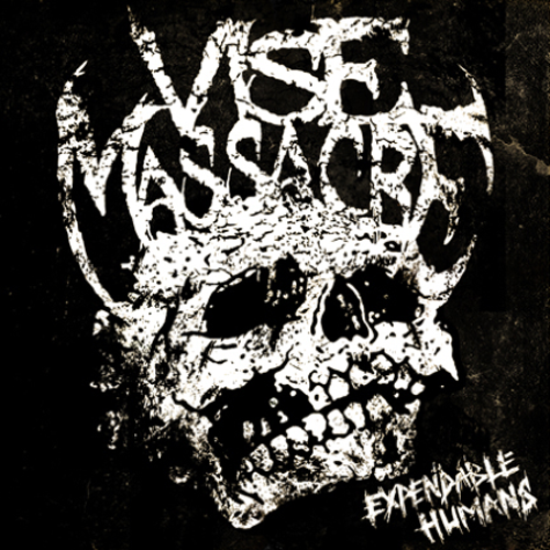 Vise Massacre – Expendable Humans Review