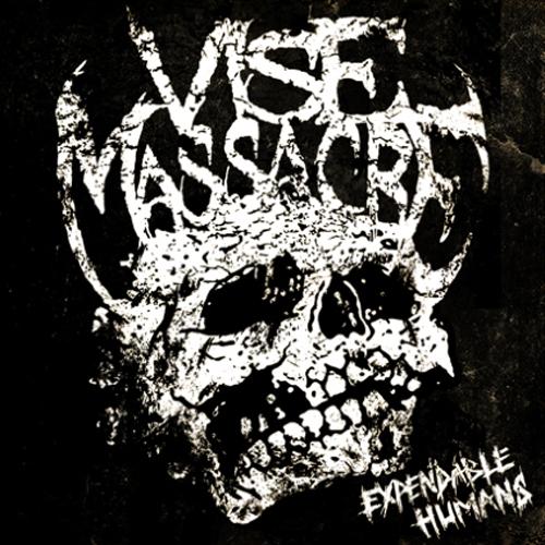 Vise Massacre – Expendable Humans Review