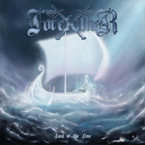 Things You Might Have Missed 2011: Forefather – Last of the Line
