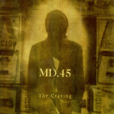 90s Metal Weirdness: MD.45 – The Craving