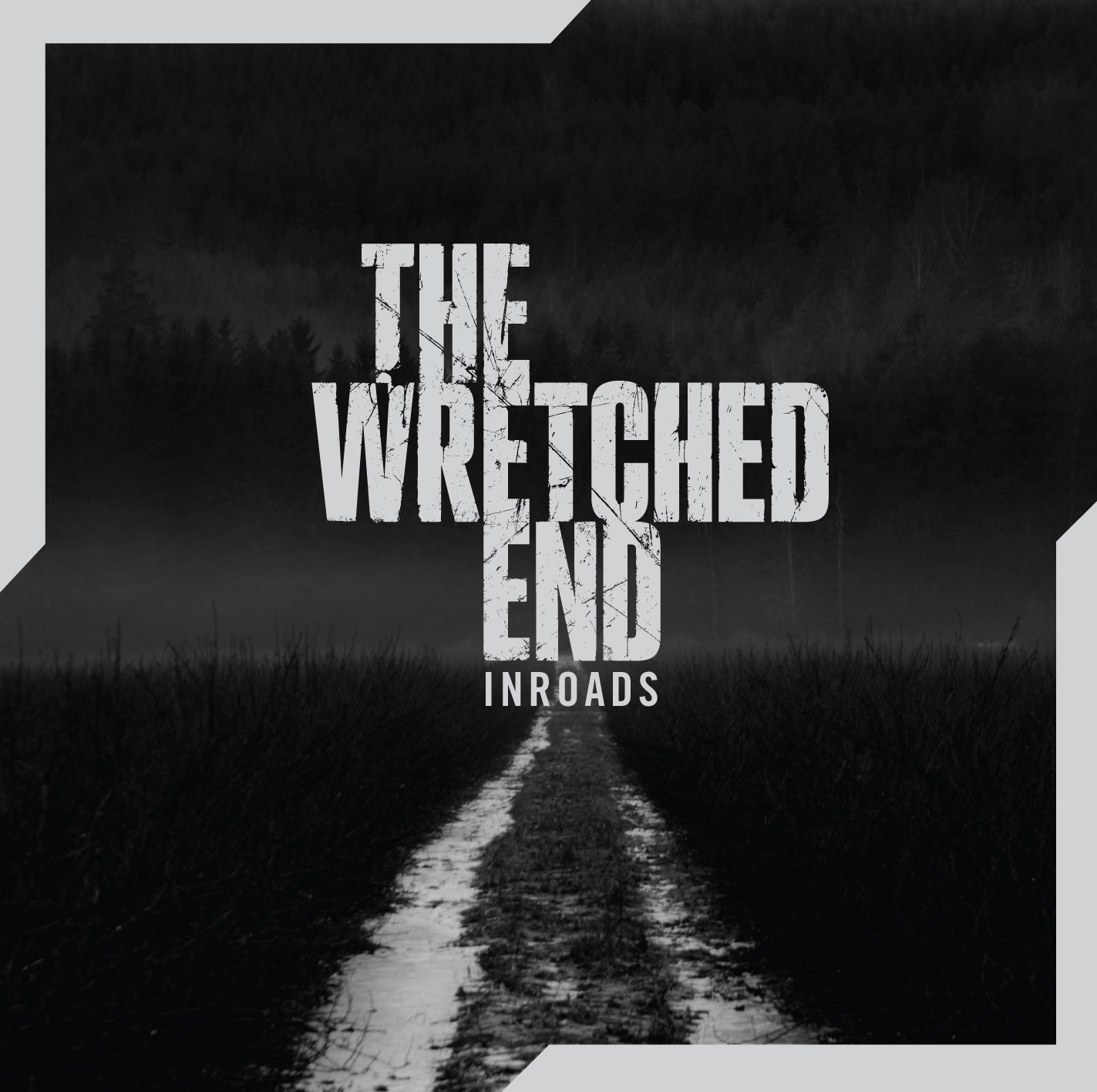 The Wretched End – Inroads Review