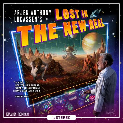 Arjen Lucassen - Lost in the New Real