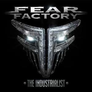 Fear Factory – The Industrialist Review