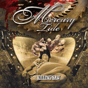 Mercury Tide – Killing Saw Review