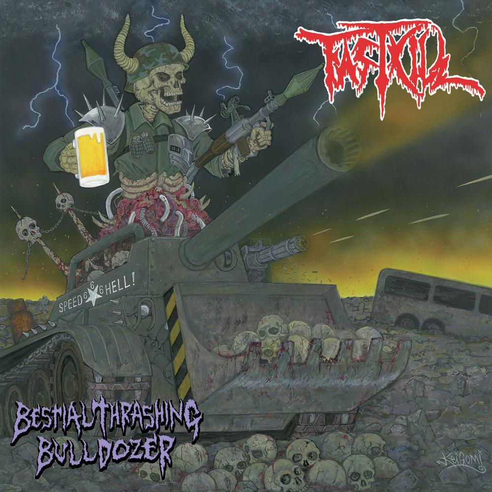 Fastkill – Bestial Thrashing Bulldozer Review