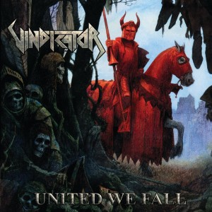 Vindicator - United We Fall