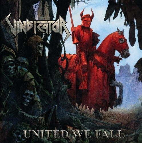 Vindicator - United We Fall
