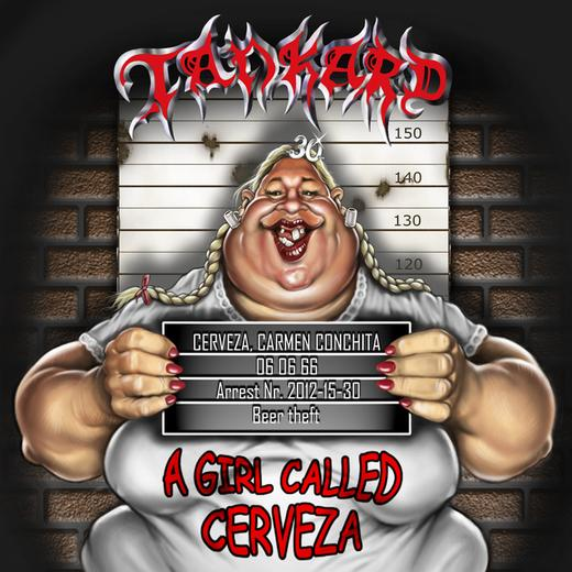 Tankard – A Girl Called Cerveza Review