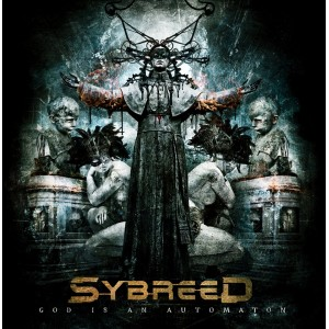 Sybreed – God is an Automaton Review