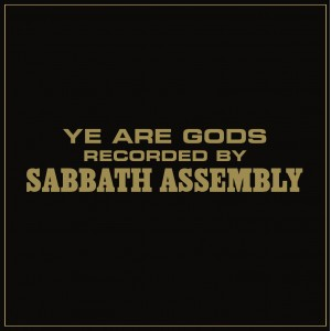 Sabbath Assembly – Ye Are Gods Review