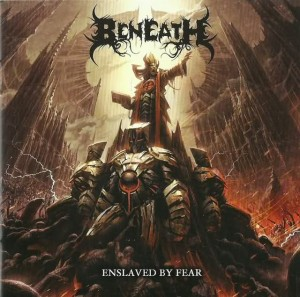 Beneath - Enslaved by Fear