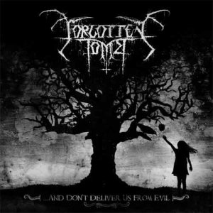 Forgotten Tomb – …And Don't Deliver Us From Evil Review