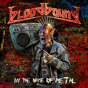 Bloodbound – In the Name of Metal Review