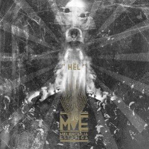 Melencolia Estatica – Hel Review