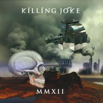 Things You Might Have Missed 2012: Killing Joke – MMXII