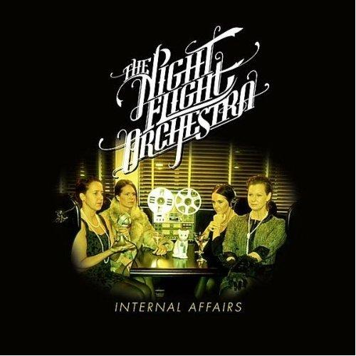 Things You Might Have Missed 2012: The Night Flight Orchestra – Internal Affairs