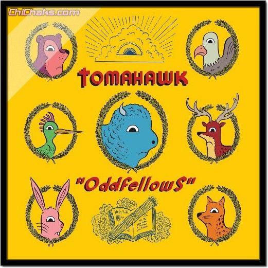 Tomahawk – Oddfellows Review